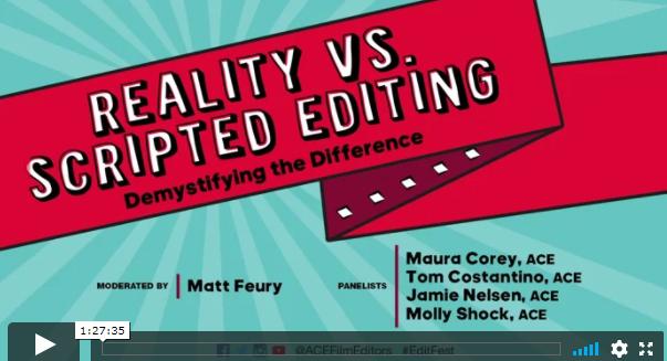 EditFest LA 2019 – Reality vs Scripted Editing
