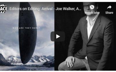 Editors On Editing – Arrival