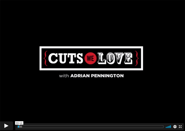 Cuts We Love